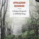 The cover of Appalachian Reckoning by Dr. Meredith McCarroll, a two-time Appalachian State University alumna