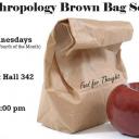 Anthropology Brown Bag Poster