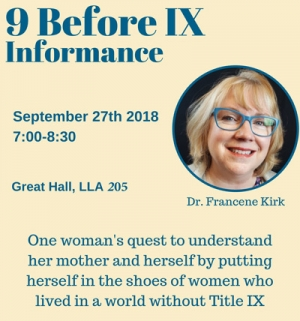 """Dr. Francene Kirk will be visiting Appalachian State University from Fairmont University, West Virginia to deliver """"9 Before IX and Informance"""" on Sept. 27."""