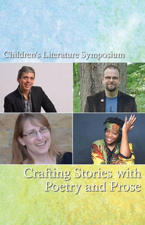 Crafting Stories with Poetry and Prose, Children's Literature Symposium