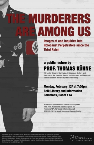 The Murderers Are Among Us: Images of and Inquiries into Holocaust Perpetrators Since the Third Reich