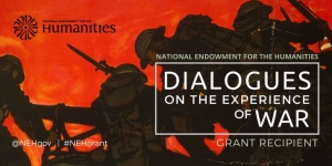 "An interdisciplinary project scheduled for the 2017-18 academic year, ""Blurred Boundaries: The Experience of War and Its Aftermath"" was funded as part of the NEH's Dialogues on the Experience of War."