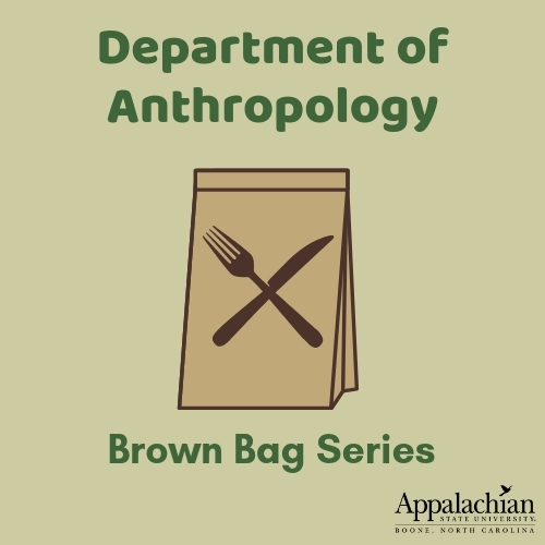 Anthropology Brown Bag graphic