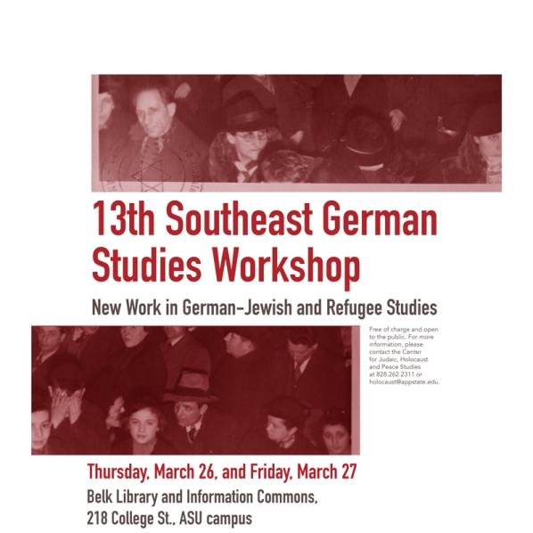 13th Southeast German Studies Workshop: New Work in German-Jewish and Refugee Studies graphic.