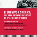 A Survivor Speaks: Eugenie Mukeshimana on the 1994 Rwandan Genocide and the Abuse of Music