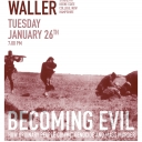 Becoming Evil: How Ordinary People Commit Genocide with James Waller, Keen State College. Poster image submitted.