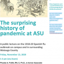 Poster for the surprising history of pandemic at ASU event held by the Humanities Council