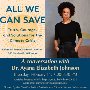 Truth, Courage and Solutions for the Climate Crisis: A Conversation with Dr. Ayana Elizabeth Johnson. Graphic for promotion created in house, image submitted.