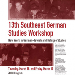 A poster promoting  the 13th Southeast German Studies Workshop, hosted by the App State Center for Judaic, Holocaust and Peace Studies. Graphic submitted.