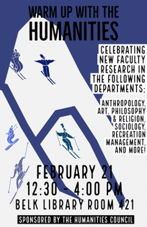 Warm Up With the Humanities: A Celebration of New Faculty Research poster image.