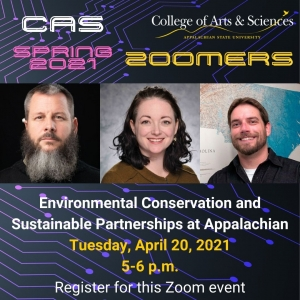 Register for the Zoom event Environmental Conservation and Sustainable Partnerships at Appalachian with Dr. Matt Estep, Dr. Christine Hendren and Dr. Mark Spond